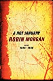 Morgan, Robin: A Hot January: Poems 1996-1999