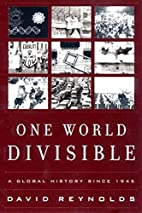 One World Divisible: A Global History Since…