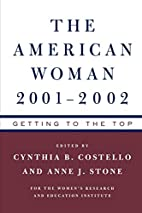 The American Woman 2001-02: Getting to the…