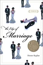The Edge of Marriage: Stories by Hester…