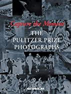 Capture the Moment: The Pulitzer Prize…