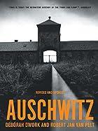 Auschwitz by Deborah Dwork