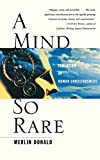 Merlin Donald: A Mind So Rare: The Evolution of Human Consciousness