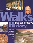 Walks Through Britain's History (Aa Guides)…