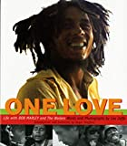Steffens, Roger: One Love: Living With Bob Marley & the Wailers
