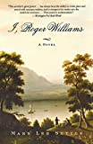 Settle, Mary Lee: I, Roger Williams