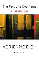 The Fact of a Doorframe: Poems 1950-2001,…