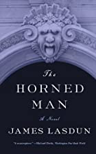 The Horned Man by James Lasdun