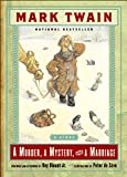 Twain, Mark: A Murder, a Mystery and a Marriage: A Story