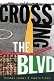 Warren Lehrer: Crossing the BLVD: Strangers, Neighbors, Aliens in a New America