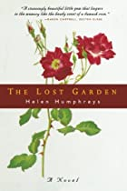 The Lost Garden: A Novel by Helen Humphreys