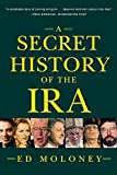 Ed Moloney: A Secret History of the IRA