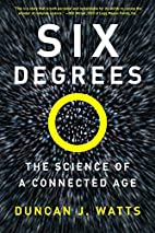 Six Degrees: The Science of a Connected Age…
