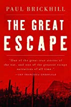 The Great Escape by Paul Brickhill