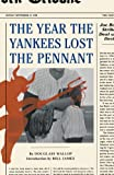 Douglass Wallop: The Year the Yankees Lost the Pennant