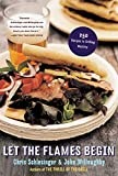 Schlesinger, Chris: Let the Flames Begin: 250 Recipes to Grilling Mastery