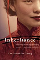 Inheritance: A Novel by Lan Samantha Chang