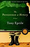 Eprile, Tony: The Persistence Of Memory