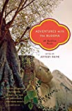 Paine, Jeffery: Adventures With the Buddha: A Personal Buddhism Reader