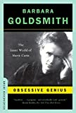 Goldsmith, Barbara: Obsessive Genius: The Inner World of Marie Curie