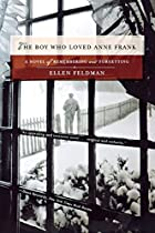 The Boy Who Loved Anne Frank by Ellen…