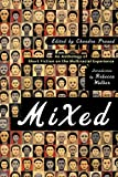 Prasad, Chandra: Mixed: An Anthology of Short Fiction on the Multiracial Experience