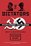 Overy, Richard: The Dictators: Hitler&#39;s Germany and Stalin&#39;s Russia