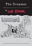 Eisner, Will: The Dreamer