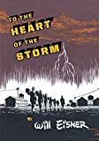Eisner, Will: To the Heart of the Storm