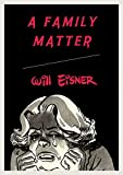 Eisner, Will: A Family Matter