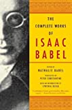 Babel, I.: The Complete Works of Isaac Babel