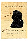 Spaethling, Robert: Mozart&#39;s Letters, Mozart&#39;s Life: Selected Letters