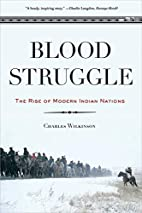 Blood Struggle: The Rise of Modern Indian…