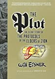 Eisner, Will: The Plot: The Secret Story of the Protocols of the Elders of Zion