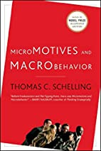 Micromotives and Macrobehavior by Thomas C.…