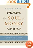 The Soul of Money: Reclaiming the Wealth of Our Inner Resources