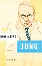How to Read Jung (How to Read) by David…