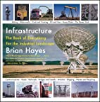 Infrastructure: A Field Guide to the…