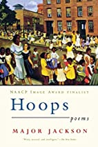 Hoops: Poems by Major Jackson