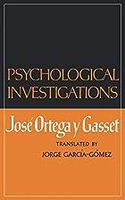 Psychological Investigations by José Ortega…