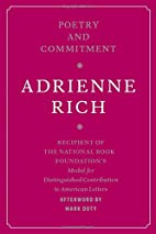 Poetry and Commitment by Adrienne Rich