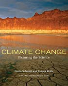 Climate Change: Picturing the Science by…