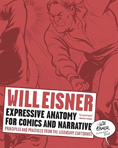 expressive-anatomy-for-comics-and-narrative-principles-and-practices-from-the-legendary-cartoonist-will-eisner-library-hardcover