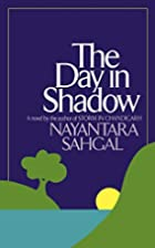 The Day in Shadow by Nayantara Sahgal