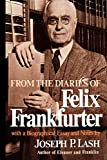 Frankfurter, Felix: From the Diaries of Felix Frankfurter