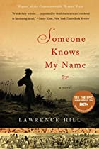 Someone Knows My Name by Lawrence Hill