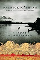 The Road to Samarcand: An Adventure by…