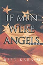 If Men Were Angels by Karaim Reed