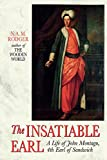Rodger, N.A.M.: The Insatiable Earl: A Life of John Montagu, 4th Earl of Sandwich