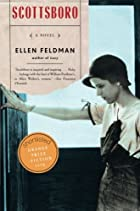 Scottsboro: a novel by Ellen Feldman